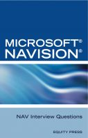 Cover for 'Microsoft NAV Interview Questions: Unofficial Microsoft Navision Business Solution Certification Review'