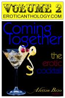 Cover for 'Coming Together: The Erotic Cocktail (v2)'