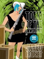 Cover for 'Tomb of the Unworthy'