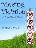 Cover for 'Moving Violation (A Chloe Boston Mystery Book 1)'