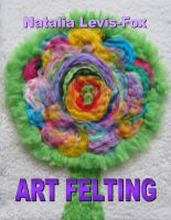 Cover for 'Art Felting'