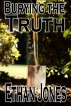 Burying the Truth by Ethan Jones