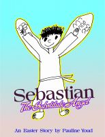 Cover for 'Sebastian, The Substitute Angel'