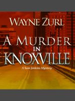 Cover for 'A Murder in Knoxville'