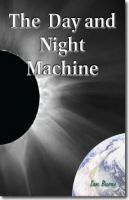 Cover for 'The Day and Night Machine'