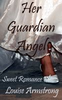 Cover for 'Her Guardian Angel'