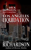 Cover for 'Dick Bronston: Los Angeles Liquidation'