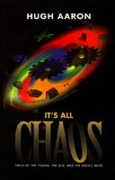 Cover for 'It's All Chaos: Tales of the Young, the Old, and the Middle Aged'