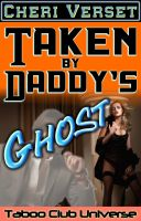 Cover for 'Taken by Daddy's Ghost (paranormal erotica)'