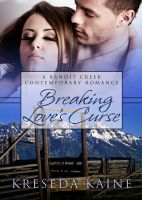 Cover for 'Breaking Love's Curse'