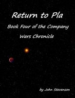 Cover for 'Return to Pla - Book Four of the Company Wars Chronicle'