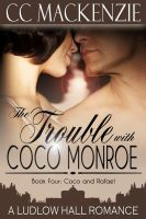 Cover for 'The Trouble With Coco Monroe'