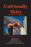 Cover for 'Unfriendly Skies: 20th & 21st Centuries'