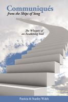Cover for 'Communiqués From The Ships of Song: The Whisperings of an Awakening Soul'