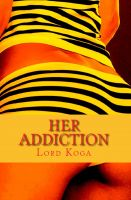 Cover for 'Her Addiction'