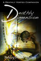 Cover for 'Deathly Dimension: A Deathly Vortex Companion'