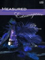 Cover for 'Measured Extravagance'