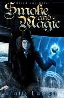 Cover for 'Smoke and Magic'