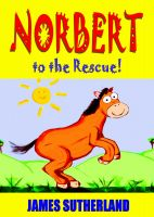 Cover for 'Norbert to the Rescue!'