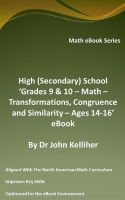 Cover for 'High (Secondary) School 'Grades 9 & 10 - Math – Transformations, Congruence and Similarity – Ages 14-16' eBook'
