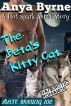The Beta's Kitty Cat by Anya Byrne