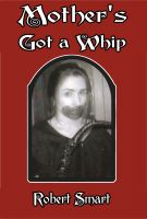 Cover for 'Mother's Got a Whip'