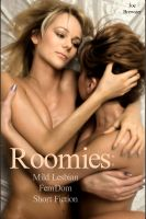 Cover for 'Roomies: Mild Lesbian FemDom Short Fiction'