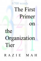 The First Primer on the Organization Tier