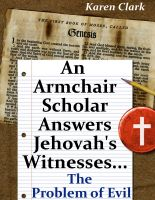Cover for 'An Armchair Scholar Answers Jehovah's Witnesses...The Problem of Evil'