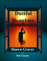 Cover for 'Alzheimer's: Dutiful Daughter'