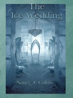 Cover for 'The Ice Wedding'