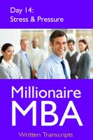 Cover for 'Millionaire MBA Day 14: Stress & Pressure'