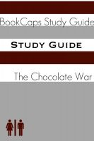 Cover for 'Study Guide: The Chocolate War (A BookCaps Study Guide)'