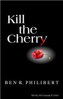 Cover for 'Kill the Cherry'