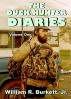 The Duck Hunter Diaries (Volume 1) by WBurkett