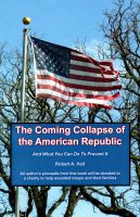 Cover for 'The Coming Collapse of the American Republic'