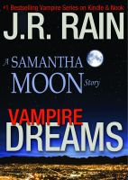 Cover for 'Vampire Dreams: A Samantha Moon Story'