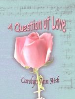 Cover for 'A Question of Love'