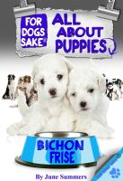 Cover for 'All About Bichon-Frise Puppies'