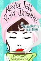 Cover for 'Never Tell Your Dreams'