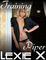 Lexie X - Training Piper