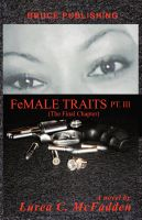 Cover for 'FeMALE TRAITS III (The Trilogy)'