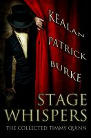 Cover for 'Stage Whispers: The Collected Timmy Quinn Stories'