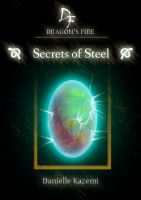 Cover for 'Secrets of Steel (#7) (Dragon's Fire)'