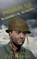 Pj Belanger - Soldiers One - Warriors of Misfortune
