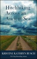 Cover for 'Hitchhiking Across an Ancient Sea'