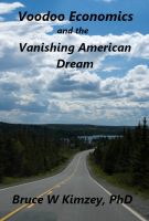 Cover for 'Voodoo Economics and the Vanishing American Dream'