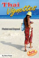 Cover for 'Thai Vignettes - Phuket and Beyond'