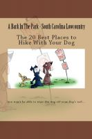 Cover for 'A Bark In The Park-South Carolina Lowcountry: The 20 Best Places To Hike With Your Dog'