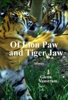 Cover for 'Of Lion Paw and Tiger Jaw'